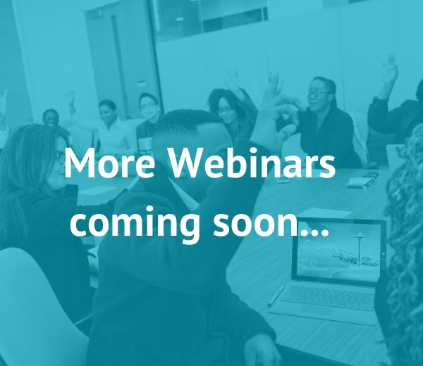 More Webinars coming soon. In the meantime, check out our range of courses and workshops . (2)