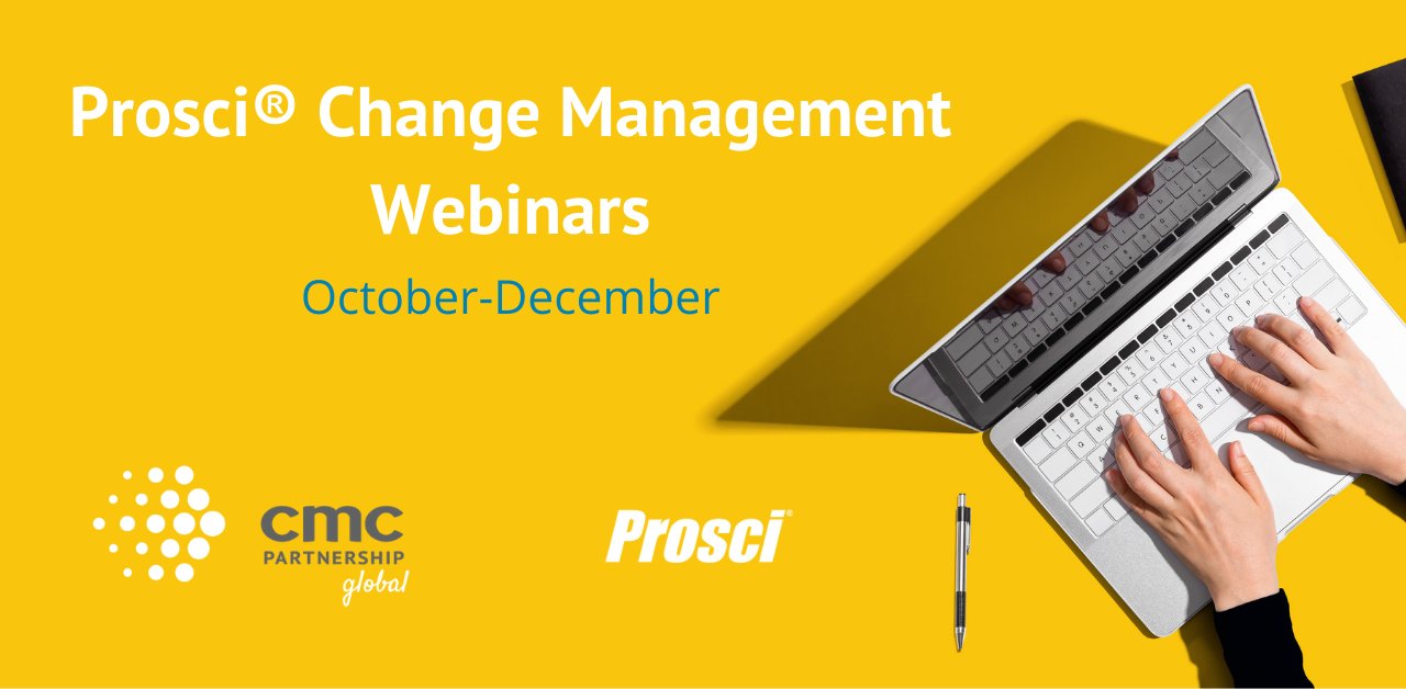 Prosci Webinars: New Series Starts with Enterprise Change Management Month!