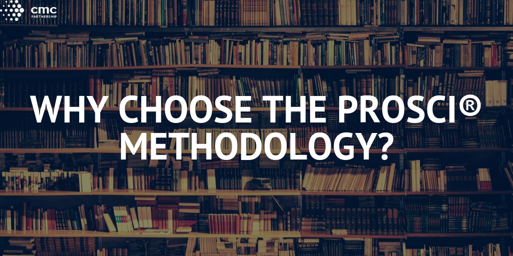 Why Choose the Prosci Methodology?